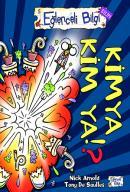 Eğlenceli Bilgi 5-Kimya Kim Ya!?