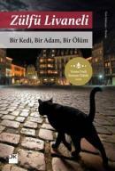 Bir Kedi Bir Adam Bir Ölüm