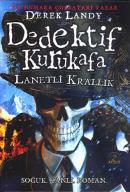 Dedektif Kurukafa - Lanetli Krallık (Ciltli)