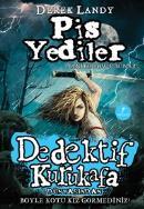 Dedektif Kurukafa - Pis Yediler (Ciltli)