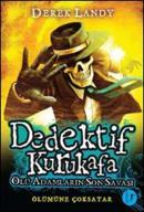 Dedektif Kurukafa - Ölü Adamların Son Savaşı (Ciltli)