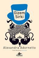 Gizem Sirki - Tuhaf Maceralar 2. Kitap