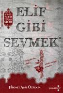 Elif Gibi Sevmek (Kokulu Kitap)