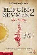 Elif Gibi Sevmek 2 (Kokulu Kitap)