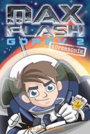 Max Flash Görev 2-Süpersonik