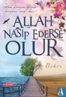 Allah Nasip Ederse Olur