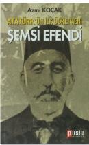 Atatürk'ün İlk Öğretmeni Şemsi Efendi