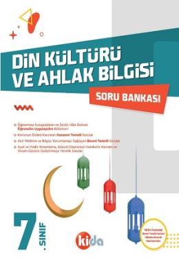 Kida 7. Sınıf Din Kültürü ve Ahlak Bilgisi Soru Bankası