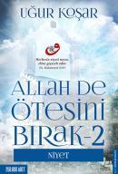 Allah De Ötesini Bırak 2 - Niyet
