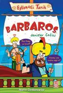 Eğlenceli Tarih - Barbaros Denizler Fatihi