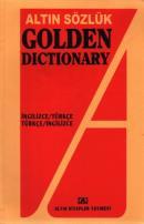 Altın Sözlük Golden Dictionary İngilizce - Türkçe Türkçe - İngilizce