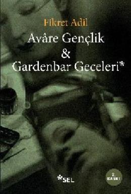 Avare gençlik & Gardenbar Geceleri