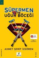 Süpermen ve Uğur Böceği