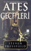Ateş Geçitleri Üç Yüz Ispartalının Öyküsü