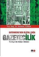 Gutenberg den Dijital Çağa Gazetecilik