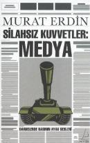 Silahsız Kuvvetler Medya - Darbelerde Basının Ayak Sesleri