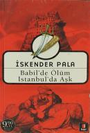 Babil'de Ölüm İstanbul'da Aşk (Özel Basım - Cep Boy)