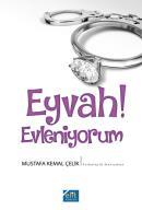 Eyvah! Evleniyorum